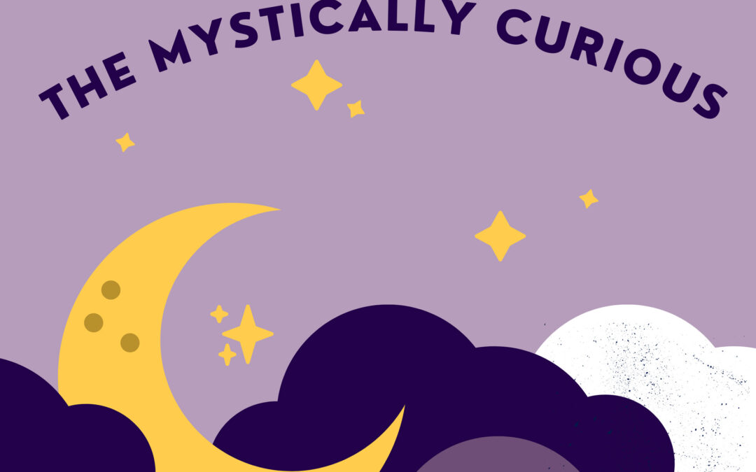 Conversations for the Mystically Curious